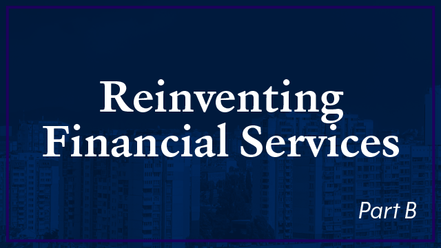 Work Group - Reinventing Financial Services