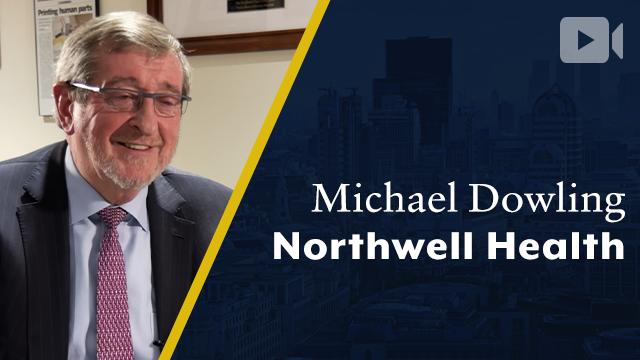 Northwell Health, Michael Dowling, CEO