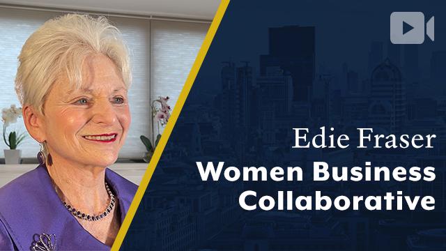 Women Business Collaborative, Edie Fraser, CEO