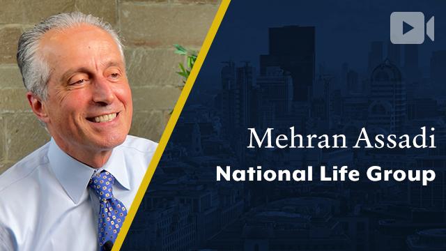 National Life Group, Mehran Assadi, Chairman, President & CEO